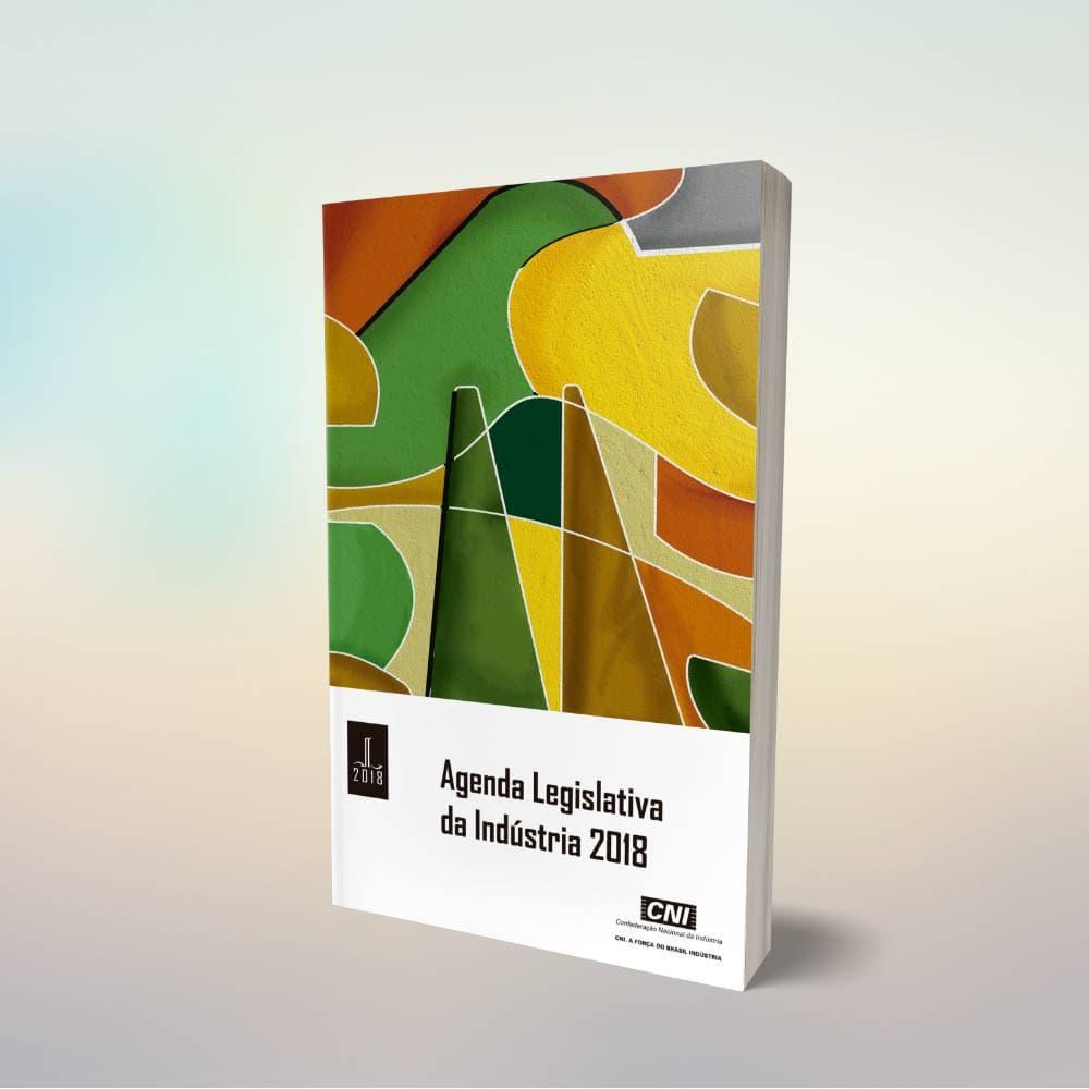 Agenda legislativa industrial 2018 CNI